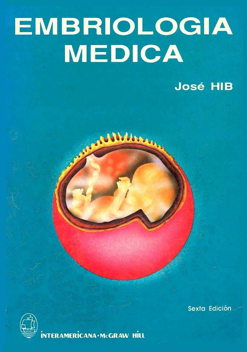 Embriología médica, 6ta Edición – José HIB