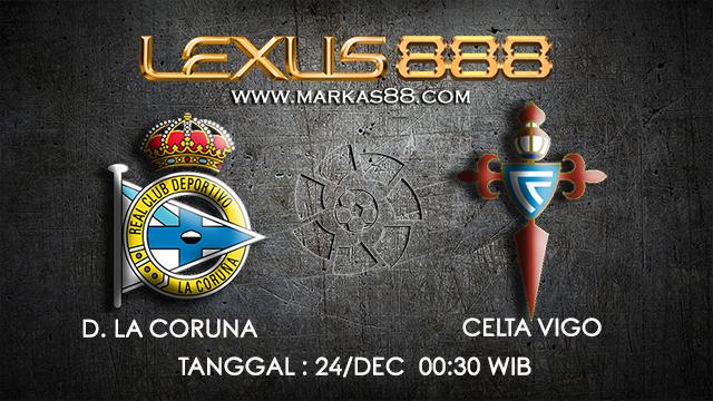PREDIKSI BOLA ~ PREDIKSI TARUHAN BOLA D.LA CORUNA VS CELTA VIGO 23 DESEMBER 2017 (Spanish La Liga)