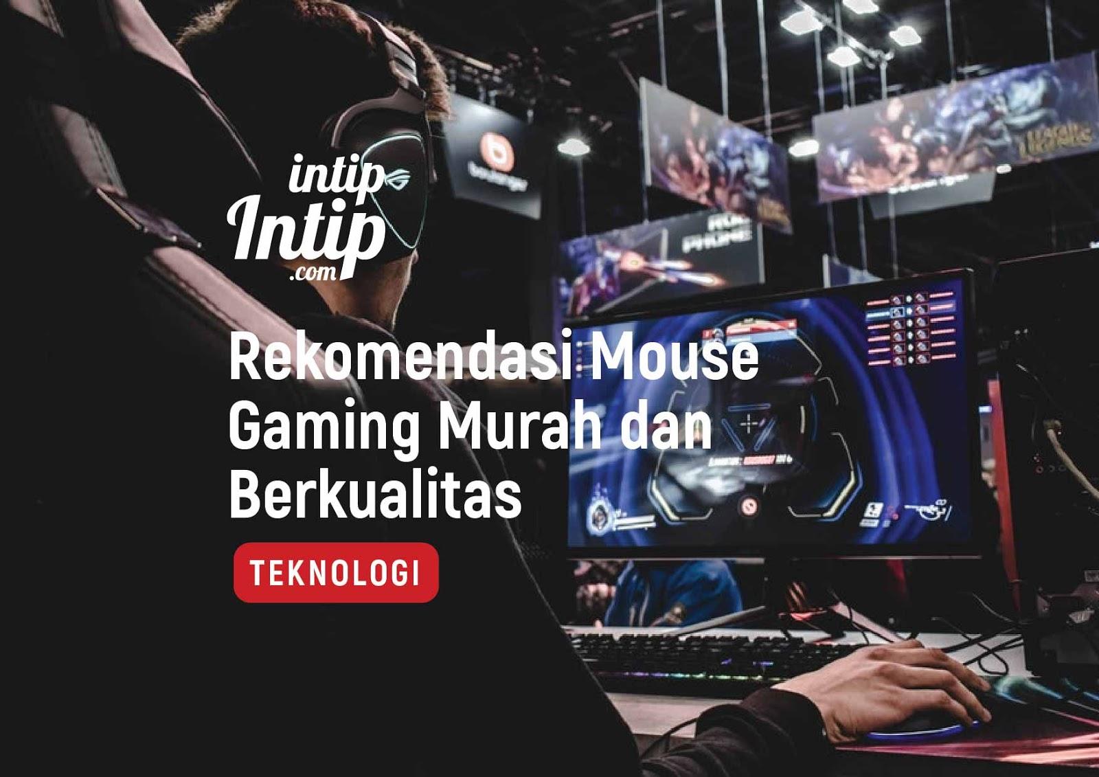 Rekomendasi Mouse Gaming Murah dan Berkualitas
