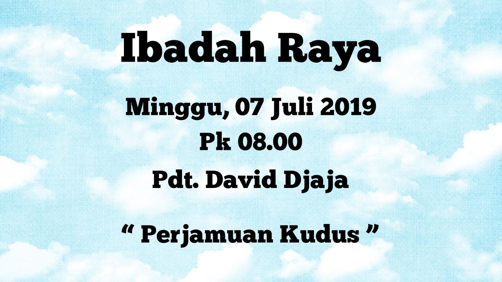 Ibadah raya GSJA Sword 07-07-2019 Pdt. David Djaja