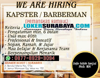 We Are Hiring at Barber Scout Surabaya October 2019