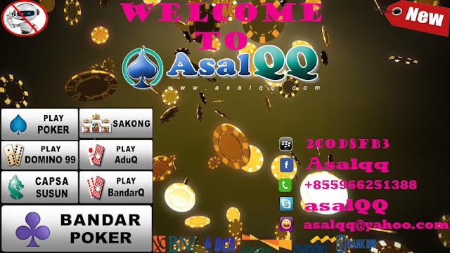 Asalqq Situs poker online, Kumpulan Situs Domino, Situs Poker Indonesia, poker online, domino online, agen domino qq, adu q, bandar sakong, sakong online