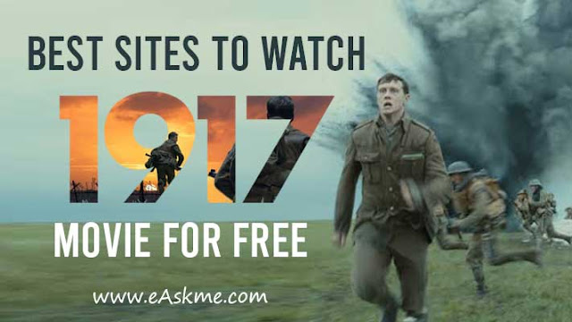 Best Sites to Watch 1917 Movie for Free in High Quality: eAskme