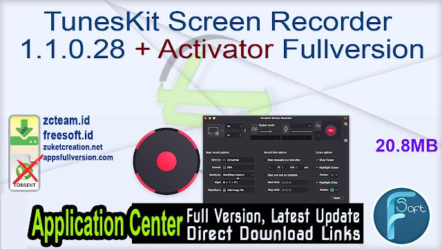 TunesKit Screen Recorder 1.1.0.28 + Activator Fullversion