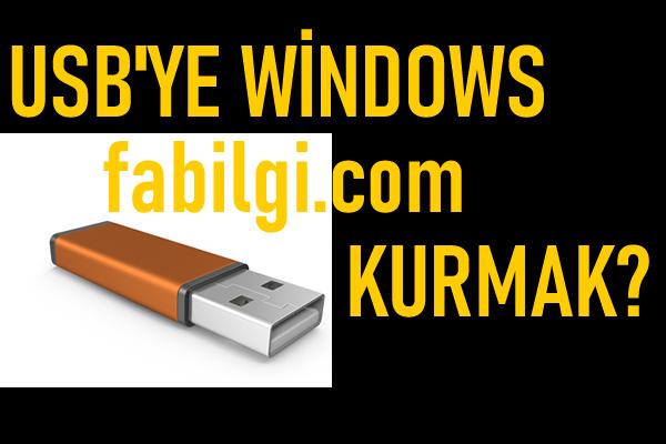 USB'ye Windows Nasıl Kurulur Bilgisayarı Flash Disk ile Açma