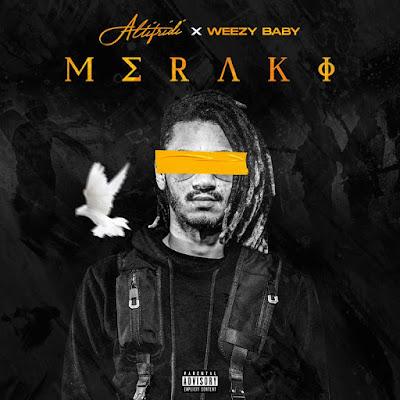 Fredh Perry (Altifridi) & Weezy Baby - Meraki (EP Completa 2020)