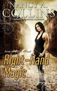 Guest Review: Right Hand Magic: A Novel of Golgotham by Nancy A Collins