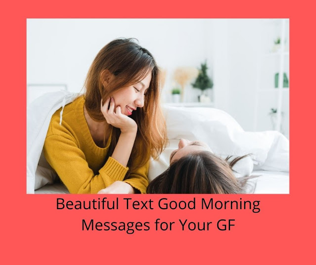 20+ Best Good morning messages to my girlfriend