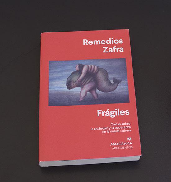 «Frágiles», de Remedios Zafra (Anagrama)