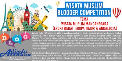 lomba menulis blog wisata muslim periode 30 mei 2018