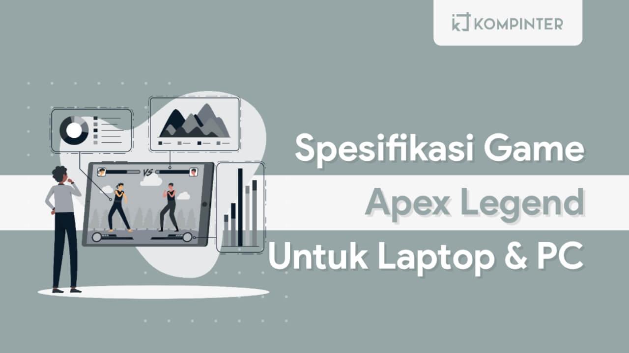 Spesifikasi Minimum Apex Legend PC Laptop