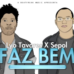 Lyo Tavares & Sepol - Faz Bem