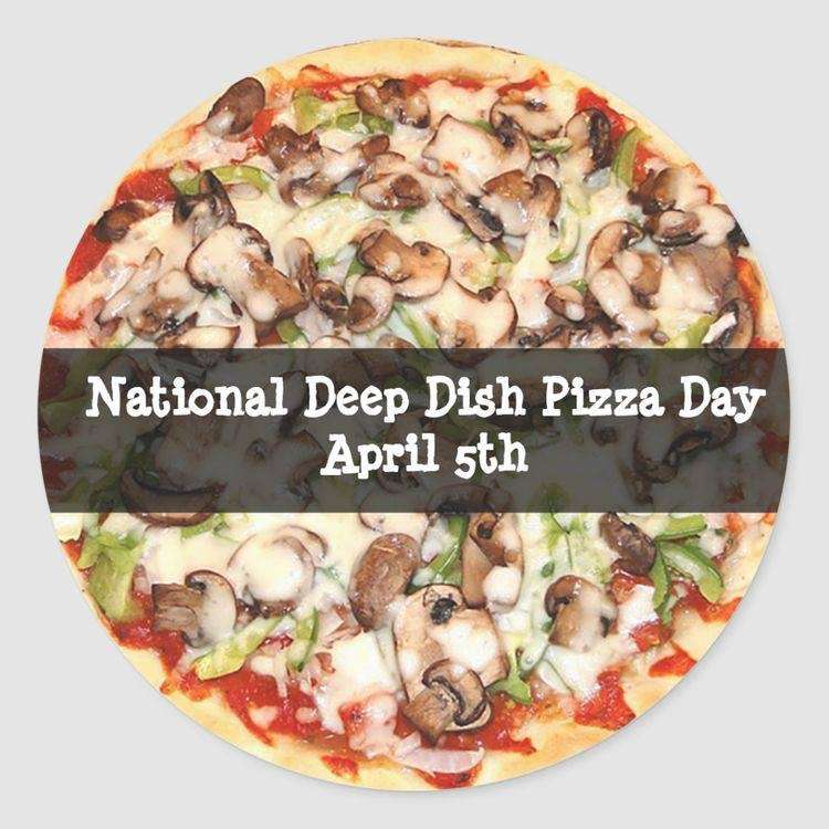 National Deep Dish Pizza Day Wishes Awesome Picture