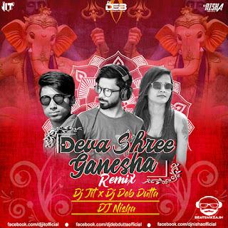 Deva Sree Ganesha ( Remix ) - Dj Jit X Dj Deb Dutta X Dj Nisha