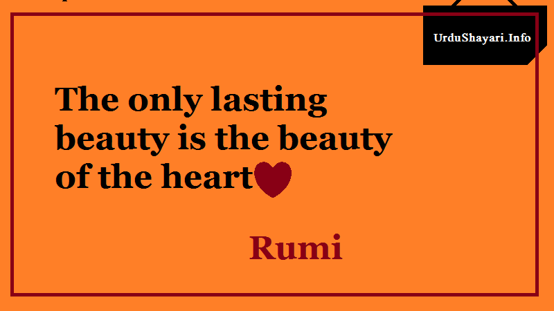 Beauty quotes , Heart , Rumi best quotes