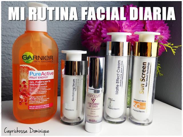MI RUTINA FACIAL DIARIA - Piel mixta/grasa