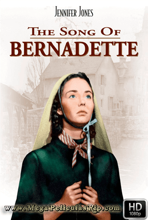 La Cancion De Bernadette [1080p] [Latino-Ingles] [MEGA]