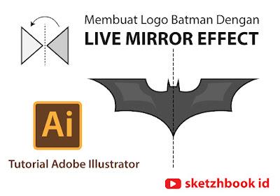 Membuat Logo Batman dengan Live Mirror Effect | Tutorial Adobe Illustrator