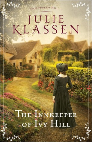The Innkeeper of Ivy Hill by Julie Klassen (4 star review)