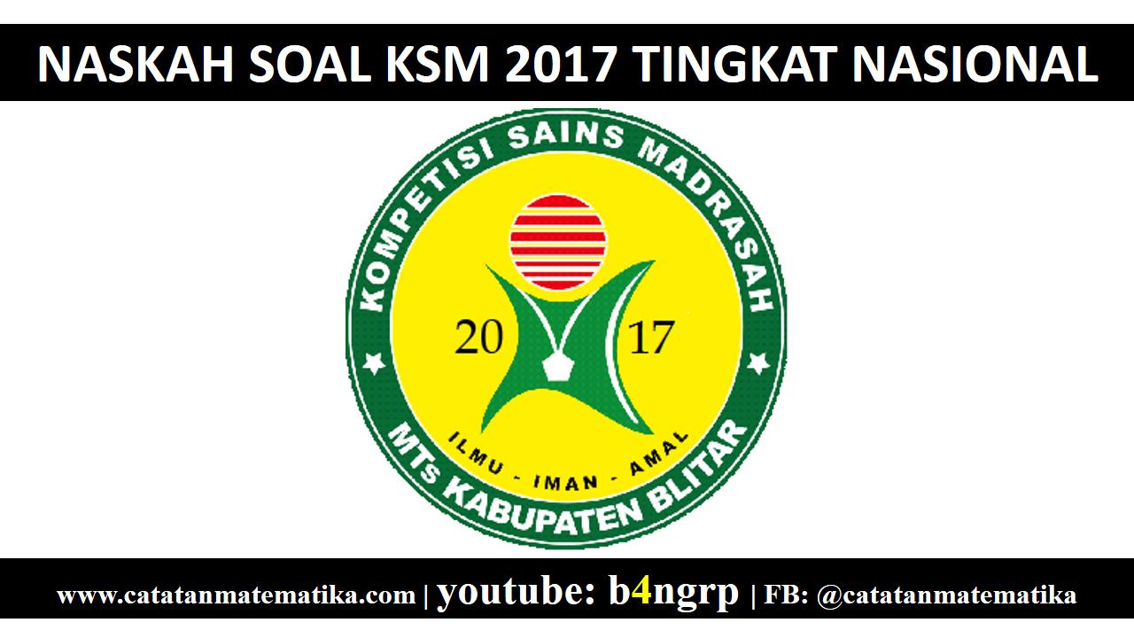 Soal KSM 2017 Tingkat Nasional