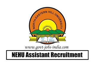 NEHU Assistant Recruitment 2020