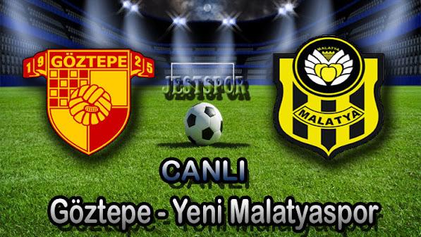 Göztepe - Yeni Malatyaspor Jestspor izle