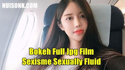 Bokeh Full Jpg Film Sexisme Sexually Fluid vs Pansexual Full Video Terbaru