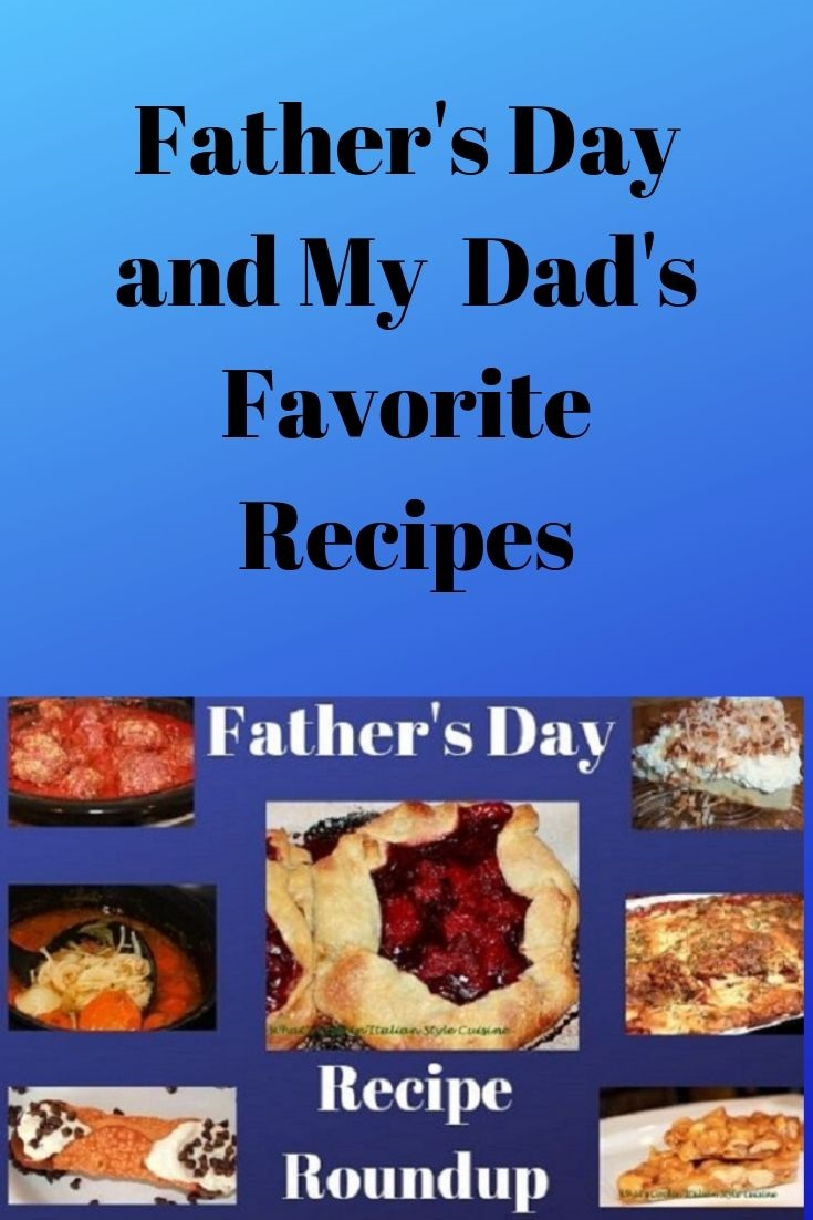 this is a pin for later collage of Dad's Favorite Recipes