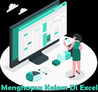 Cara Menghapus Kolom di Excel