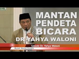 (Umpatan Dan Caci-Maki Yahya Waloni) Membaca Kembali Penghianatan Muallaf