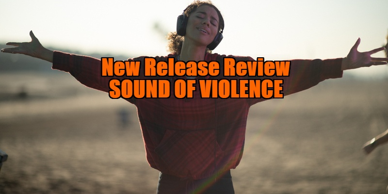 sound of violence review