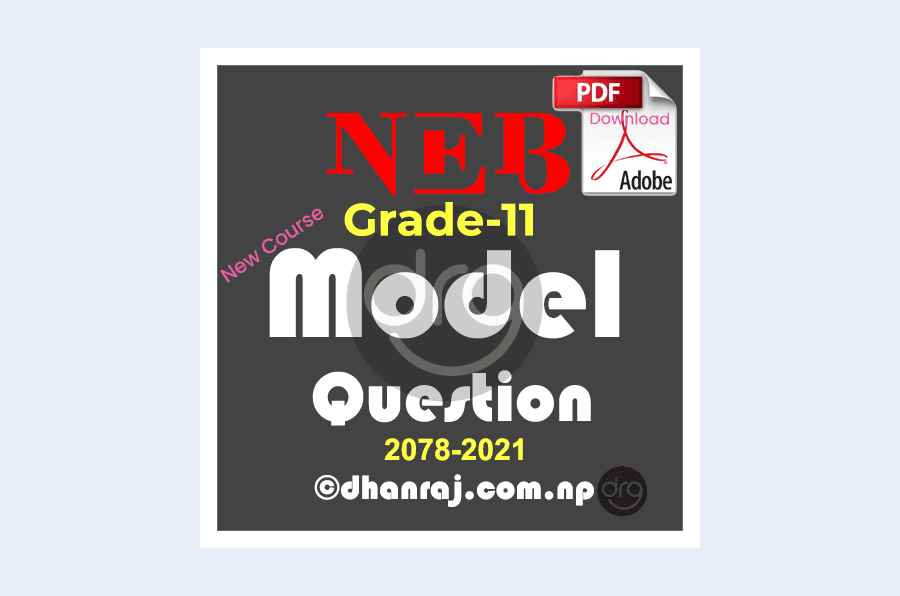 NEB-Grade-11-XI-Exam-Model-Question-Papers-2078-2021-for-All-Subjects-Download-in-PDF