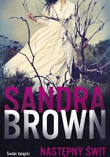 Następny świt - Sandra Brown