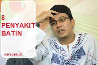 Download Ceramah Ustadz Uje tema 8 Penyakit Batin