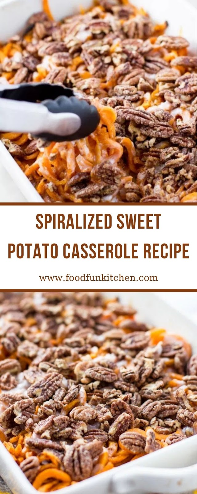 SPIRALIZED SWEET POTATO CASSEROLE RECIPE