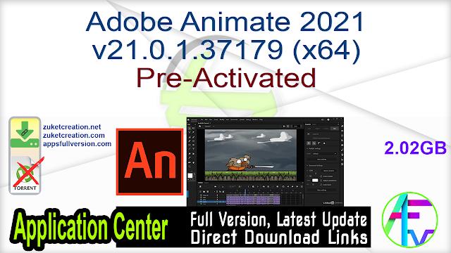 Adobe Animate 2021 v21.0.1.37179 (x64) Pre-Activated