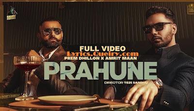 Prahune Prem Dhillon, Amrit Maan Song Lyrics  Hd video Djpunjab djjohal Mrjatt Mp3Download Djyoungster djjani Riskyjatt  djworld remix Song Download