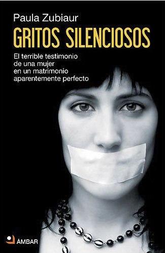 Gritos Silenciosos, Paula Zubiaur