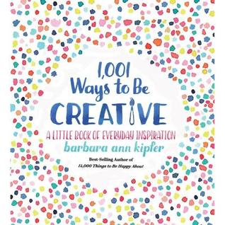 https://www.goodreads.com/book/show/35754805-1-001-ways-to-be-creative?ac=1&from_search=true