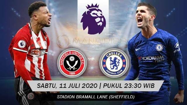 Prediksi Sheffield United Vs Chelsea, Sabtu 11 Juli 2020 Pukul 23.30 WIB @ Mola TV