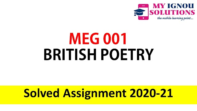 MEG 01 BRITISH POETRY Solved Assignment 2020-21