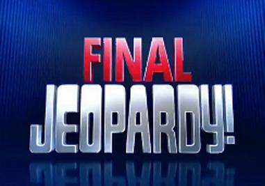 Jeopardy Final Question