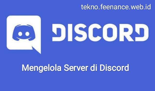 Mengelola server Discord Anda