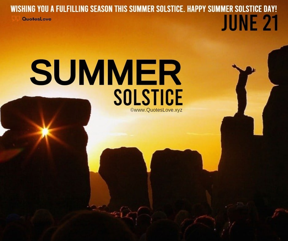 Summer Solstice Quotes, Sayings, Messages, Greetings, Wishes, Images, Pictures, Poster, Wallpaper