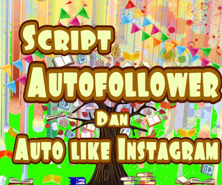 Download script auto follower Instagram
