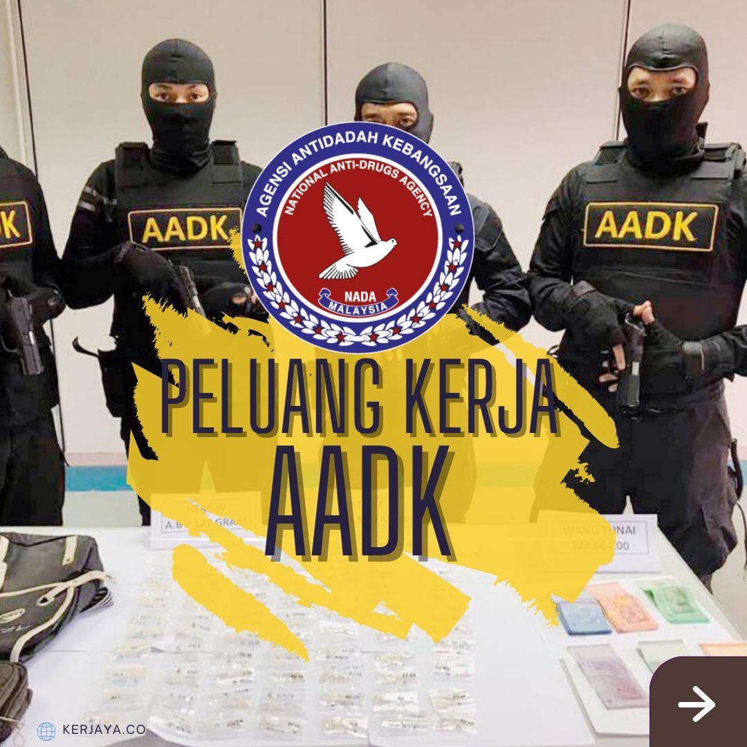Jawatan Kosong Agensi Antidadah Kebangsaan (AADK)