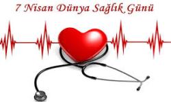 En Güzel 7 Nisan Dünya Sağlık Günü Mesajları
