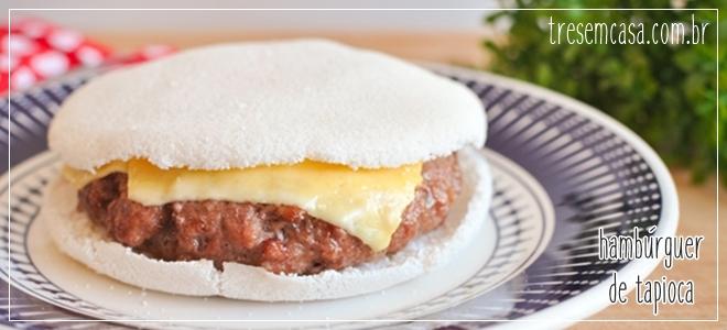 hambúrguer de tapioca