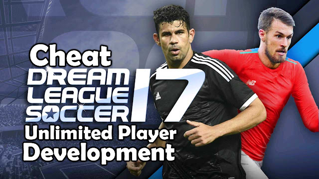 Cheat Dream League Soccer 17 Unlimited Player Development