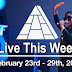 Live This Week: February 23rd - 29th, 2020